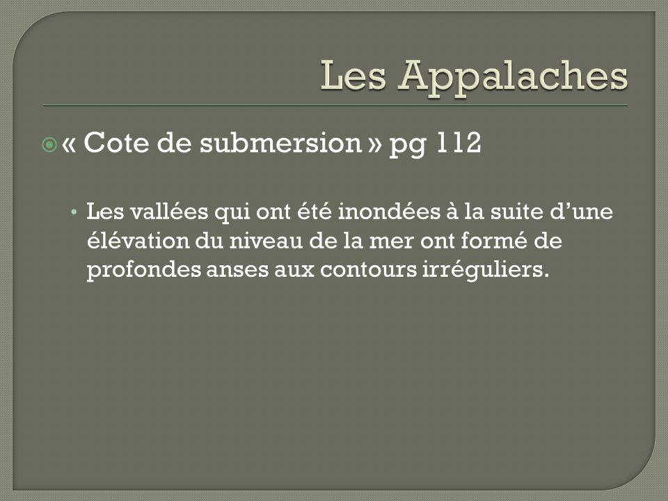 Les Appalaches « Cote de submersion » pg 112