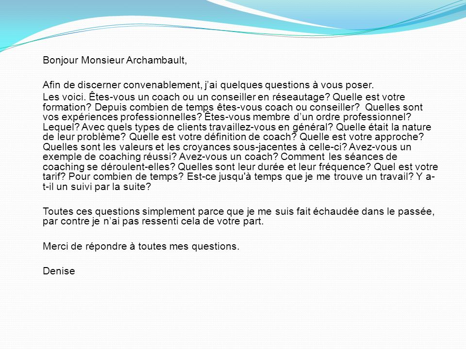 Bonjour Monsieur Archambault,