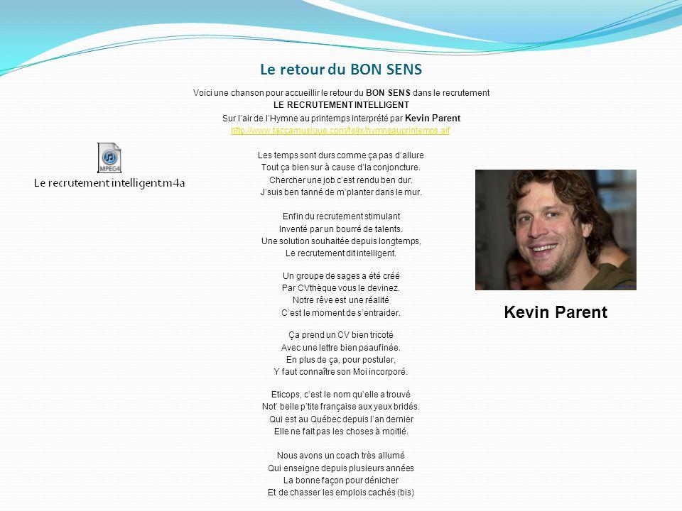 Le retour du BON SENS Kevin Parent