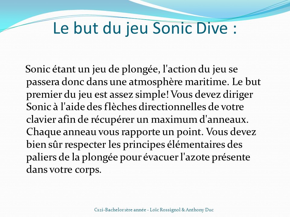 Le but du jeu Sonic Dive :