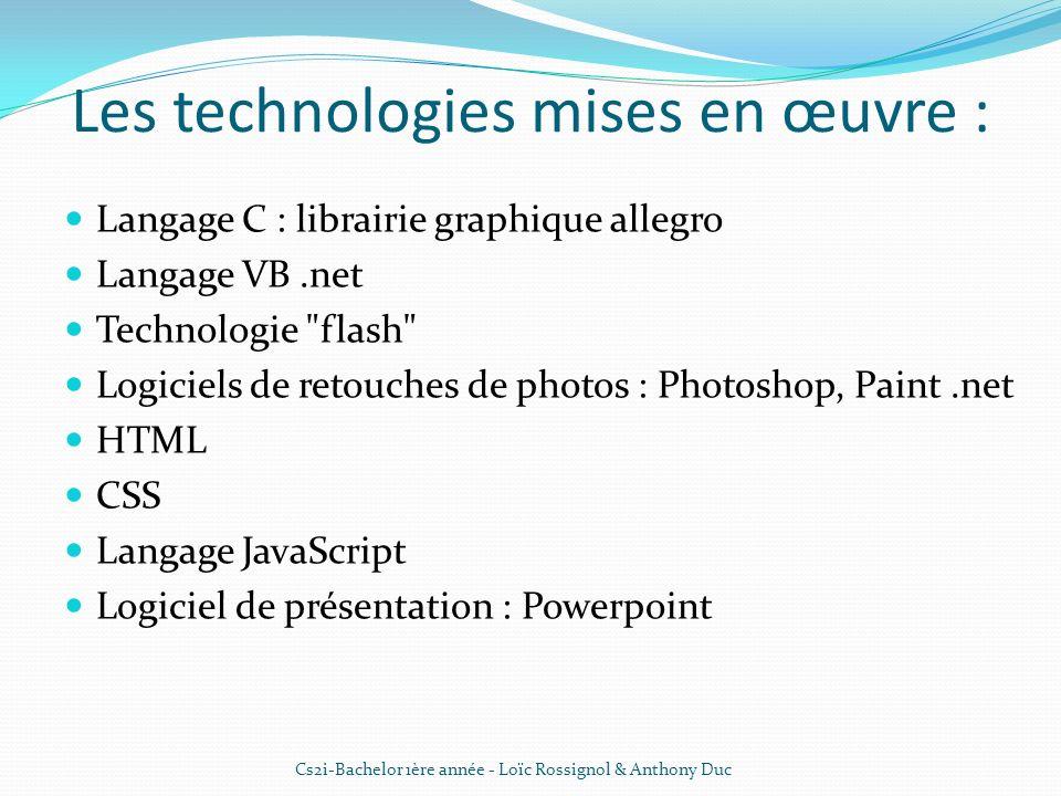 Les technologies mises en œuvre :