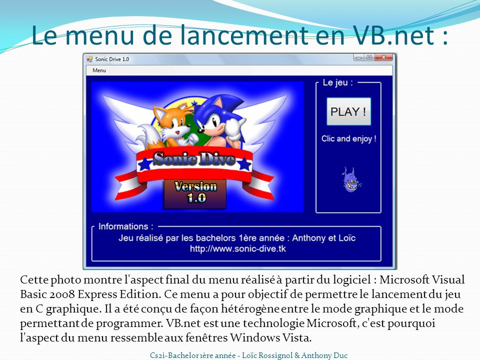 Le menu de lancement en VB.net :