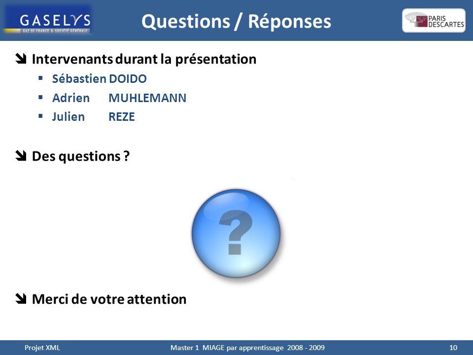 Questions / Réponses Intervenants durant la présentation