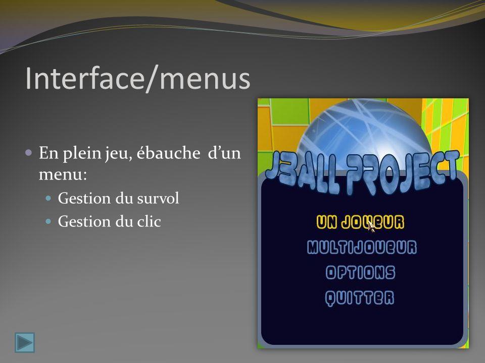 Interface/menus En plein jeu, ébauche d'un menu: Gestion du survol