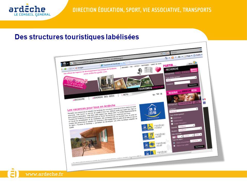 Des structures touristiques labélisées