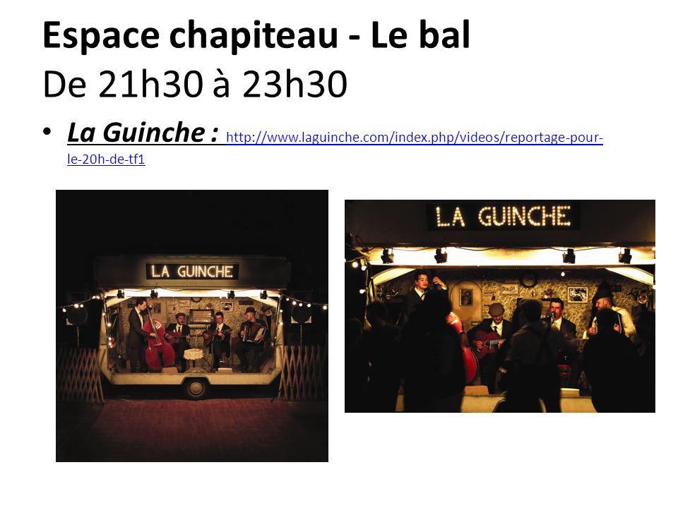 Espace chapiteau - Le bal De 21h30 à 23h30