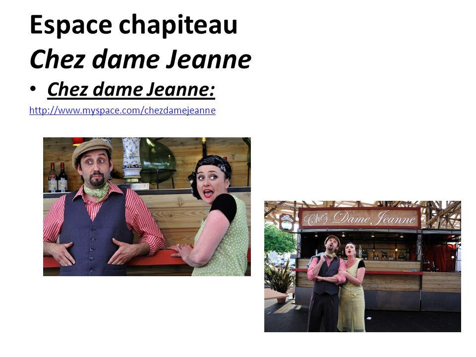 Espace chapiteau Chez dame Jeanne