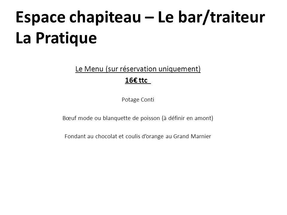 Espace chapiteau – Le bar/traiteur La Pratique