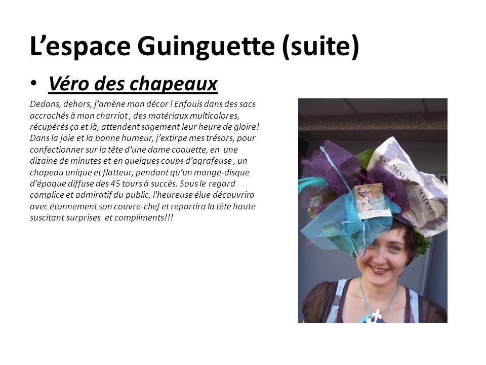 L'espace Guinguette (suite)