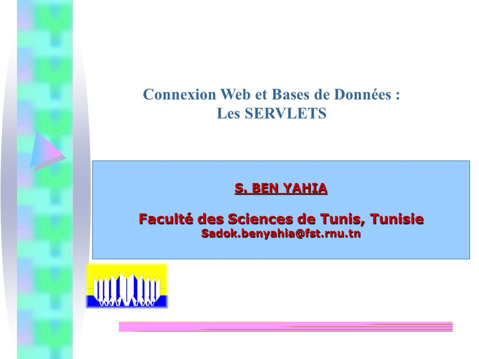 Connexion Web et Bases de Données : Les SERVLETS