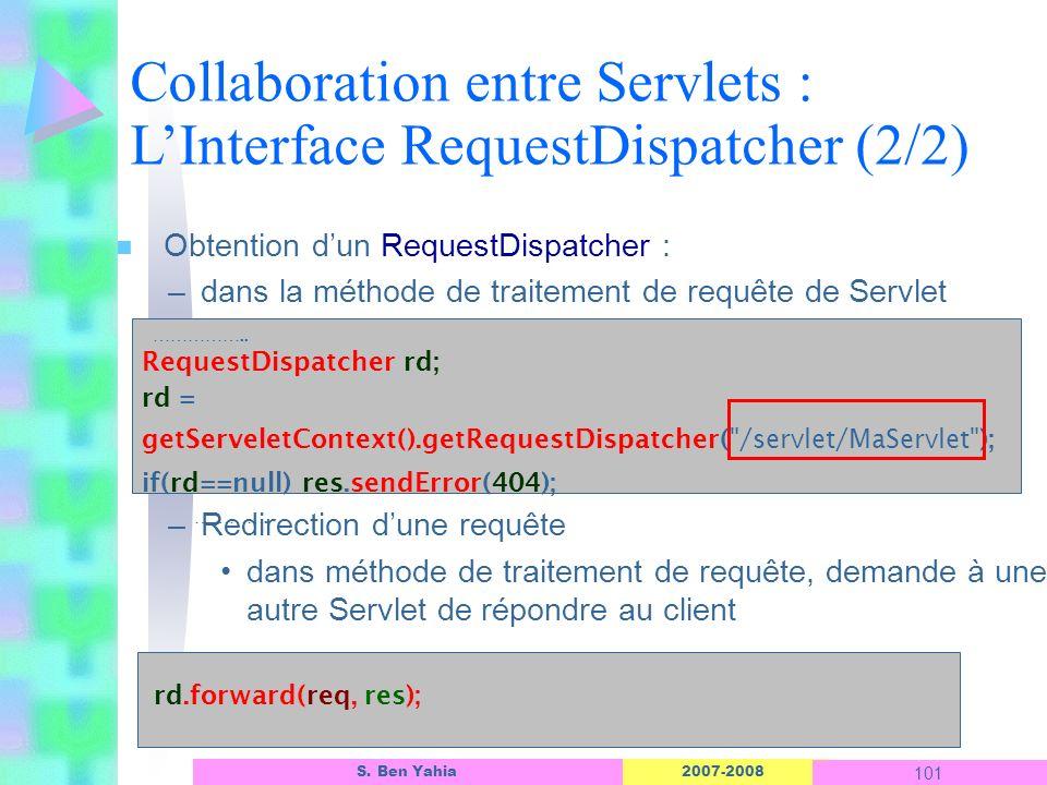 Collaboration entre Servlets : L'Interface RequestDispatcher (2/2)