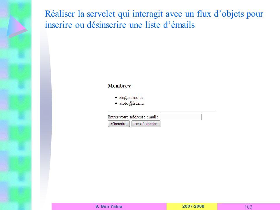 Réaliser la servelet qui interagit avec un flux d'objets pour inscrire ou désinscrire une liste d'émails