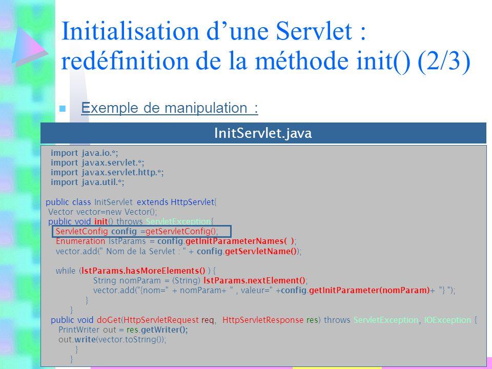 Initialisation d'une Servlet : redéfinition de la méthode init() (2/3)