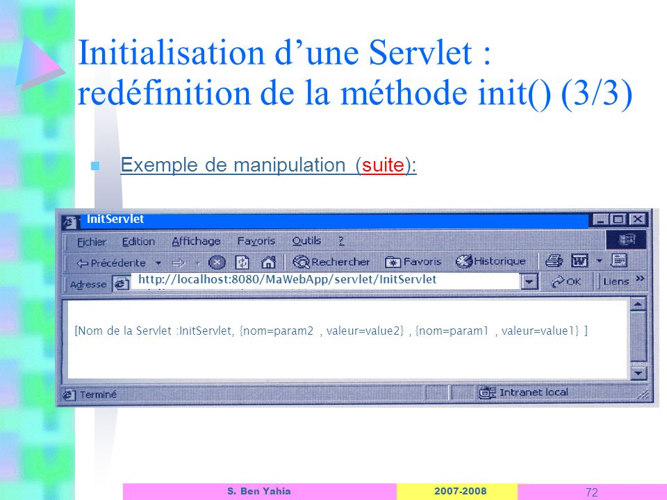 Initialisation d'une Servlet : redéfinition de la méthode init() (3/3)