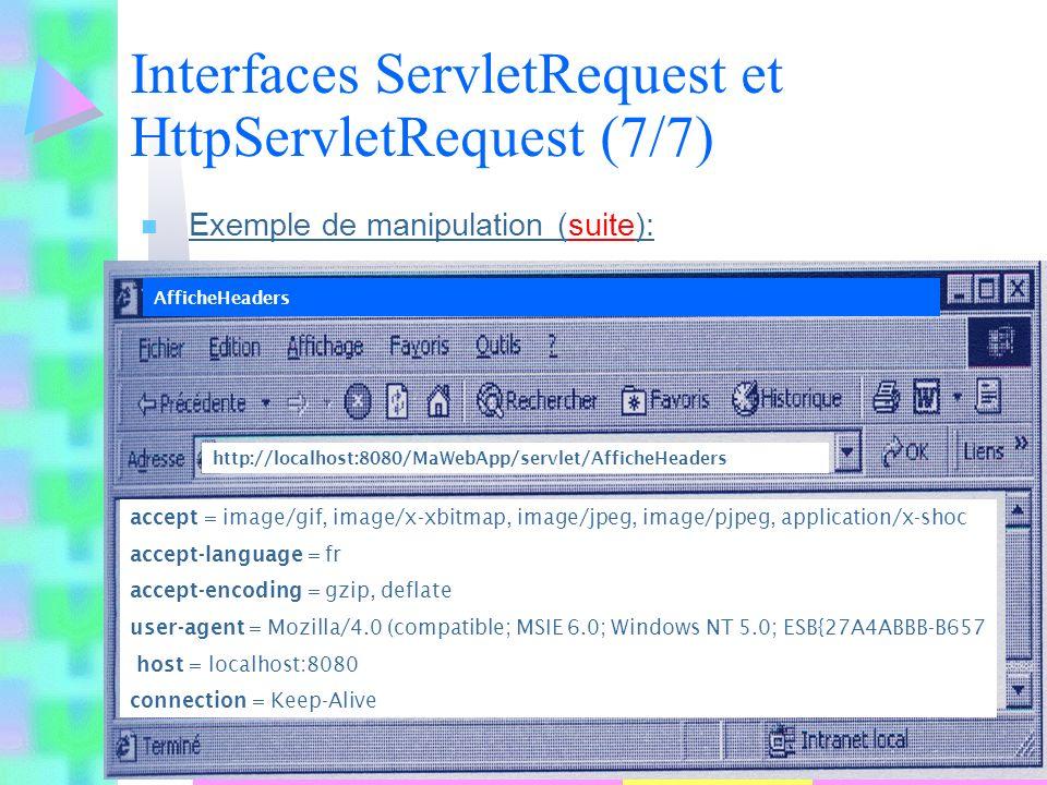 Interfaces ServletRequest et HttpServletRequest (7/7)