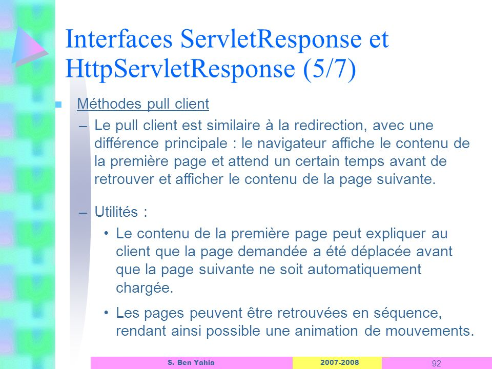 Interfaces ServletResponse et HttpServletResponse (5/7)