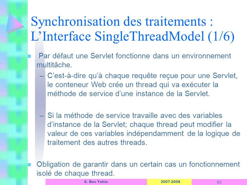 Synchronisation des traitements : L'Interface SingleThreadModel (1/6)