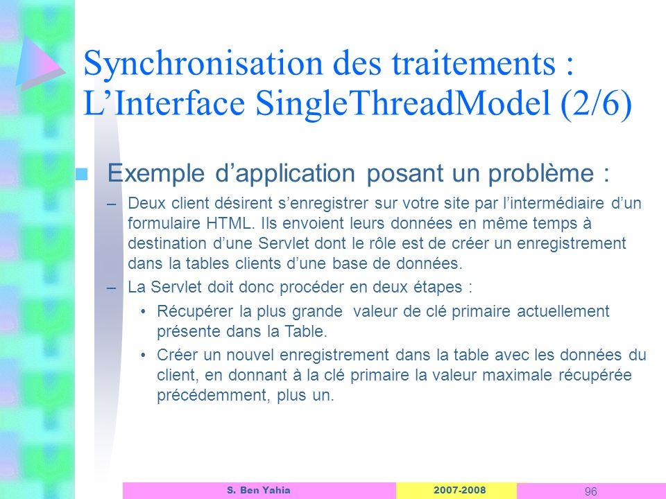 Synchronisation des traitements : L'Interface SingleThreadModel (2/6)