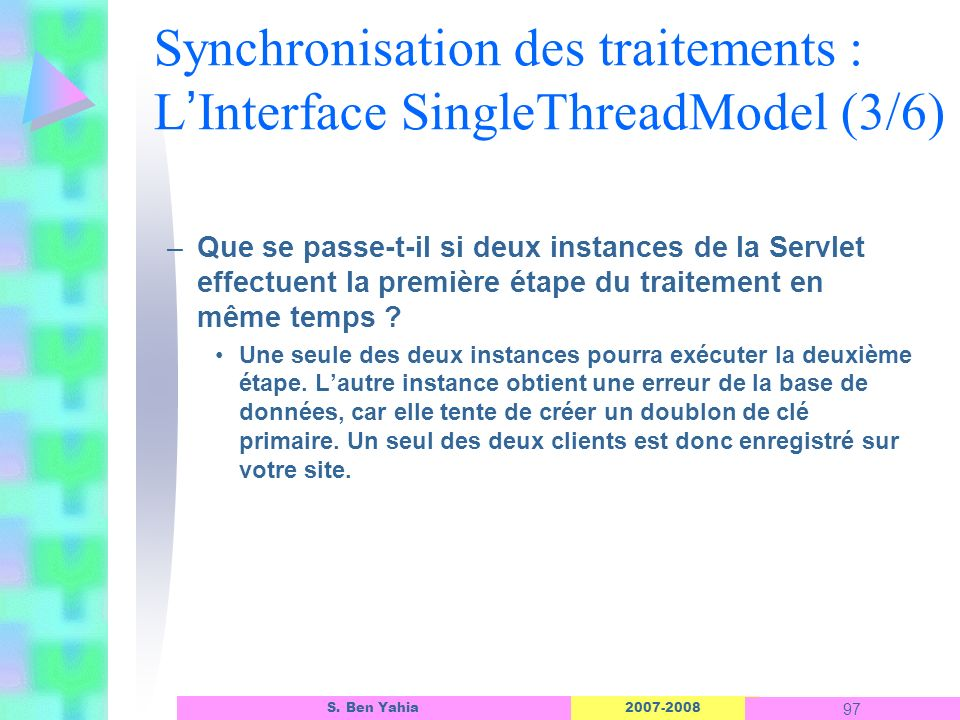 Synchronisation des traitements : L'Interface SingleThreadModel (3/6)