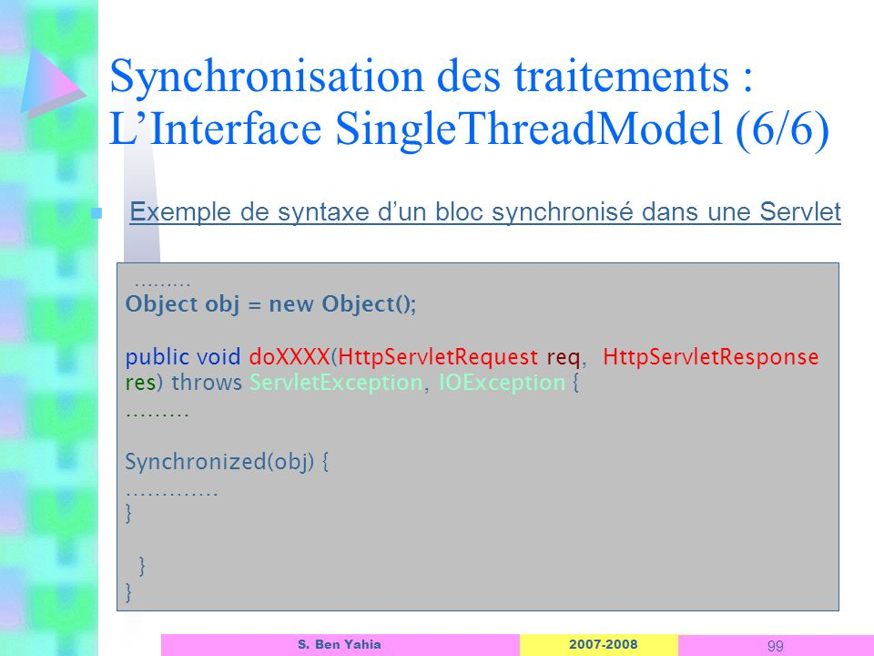Synchronisation des traitements : L'Interface SingleThreadModel (6/6)