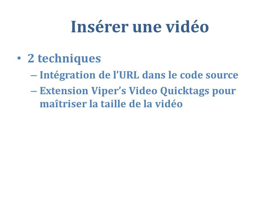 Insérer une vidéo 2 techniques