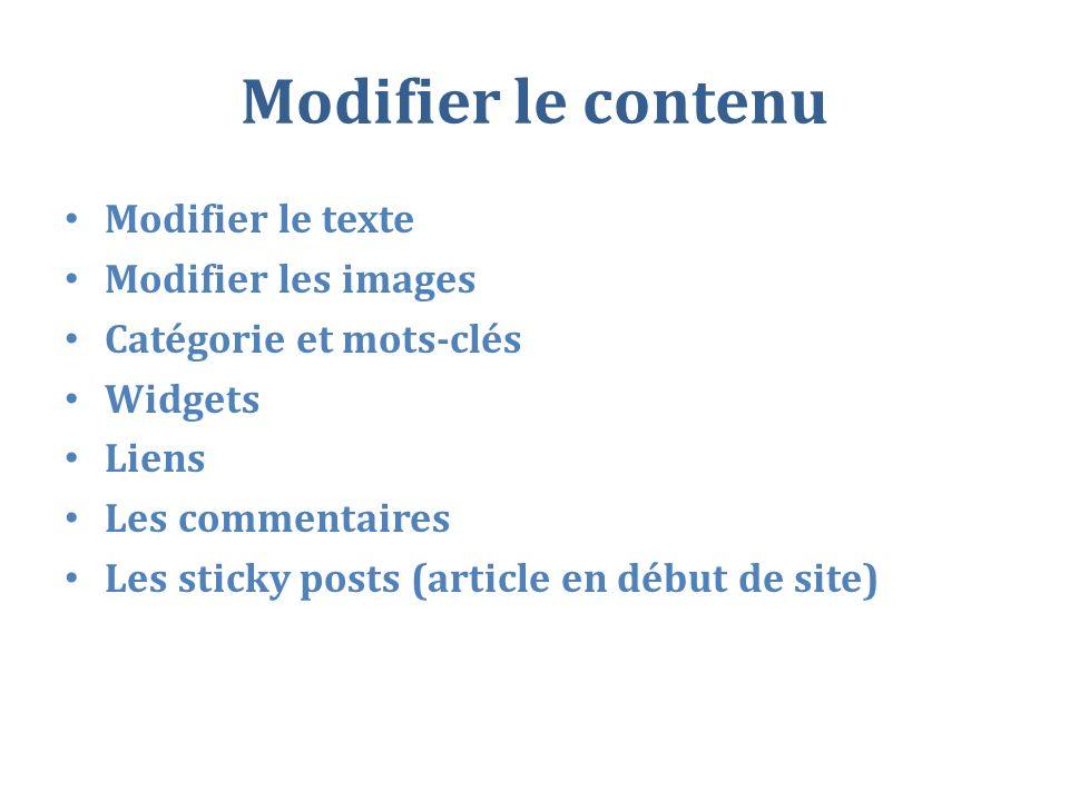 Modifier le contenu Modifier le texte Modifier les images