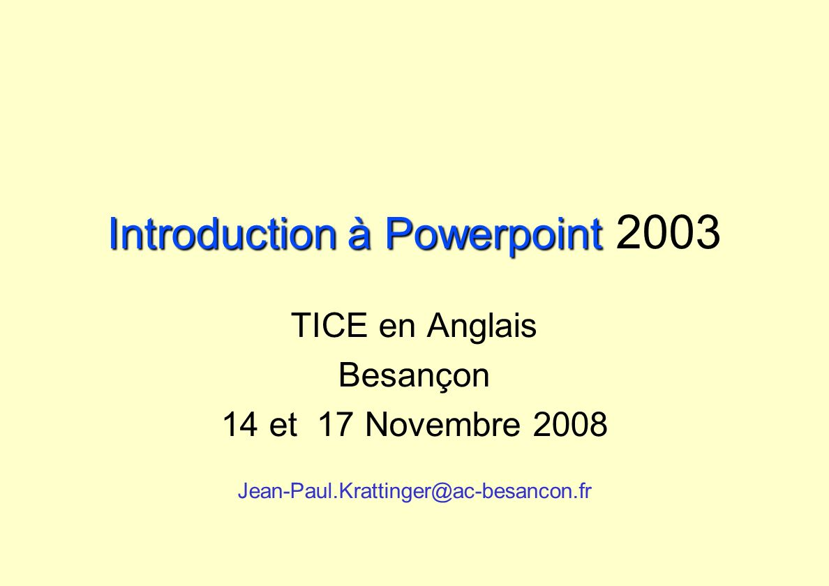 Introduction à Powerpoint 2003