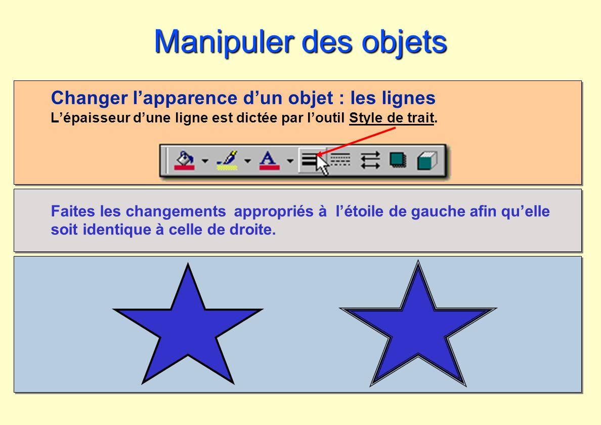 Manipuler des objets Changer l'apparence d'un objet : les lignes