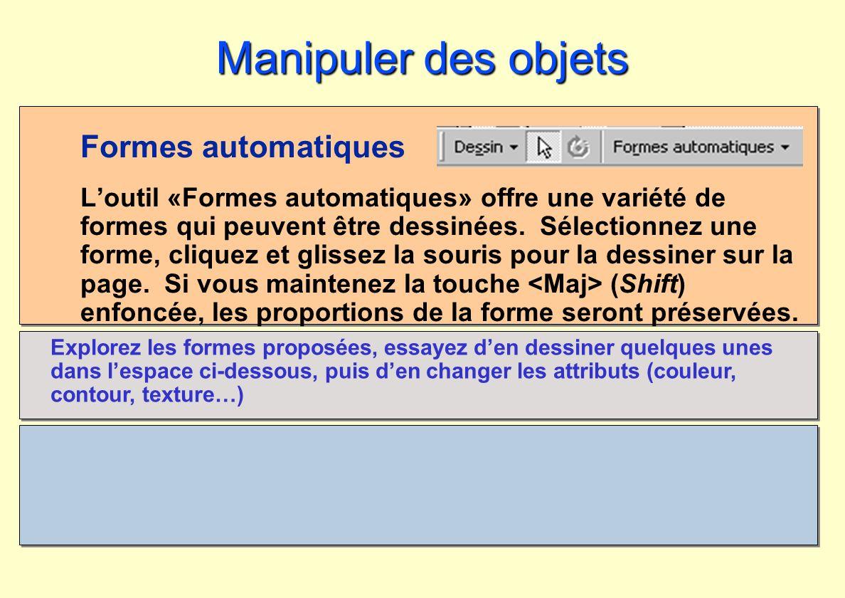 Manipuler des objets Formes automatiques