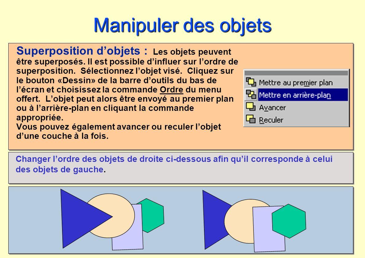 Manipuler des objets