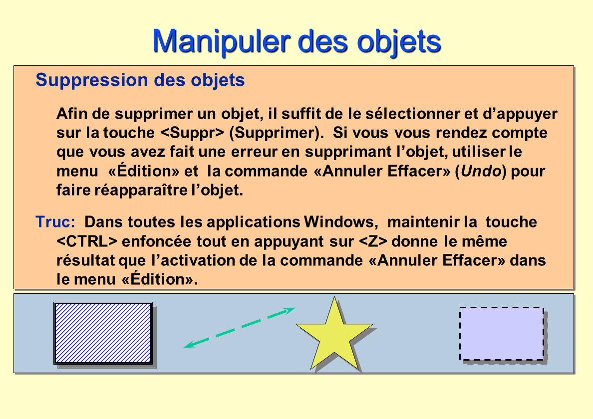 Manipuler des objets Suppression des objets