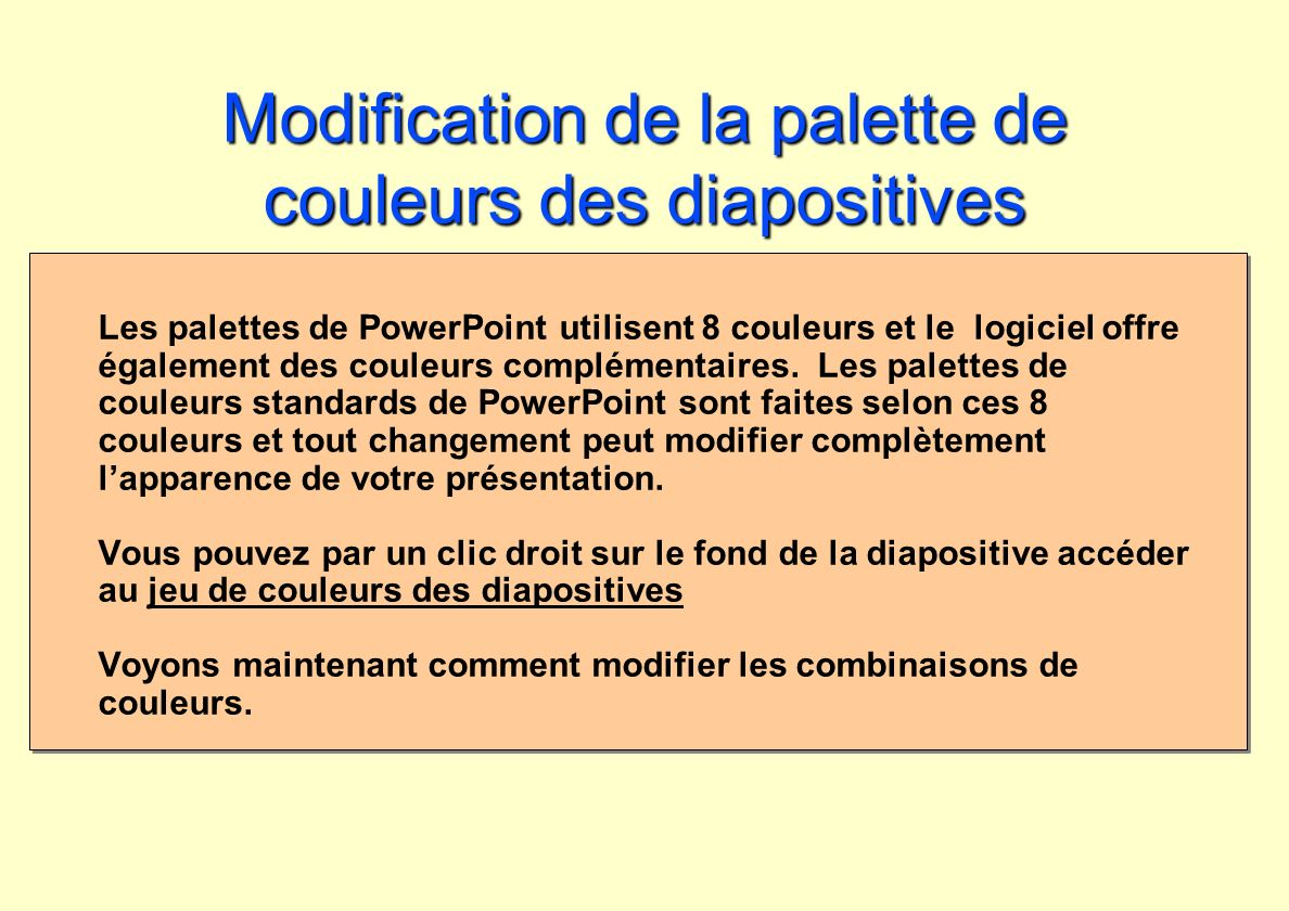 Modification de la palette de couleurs des diapositives