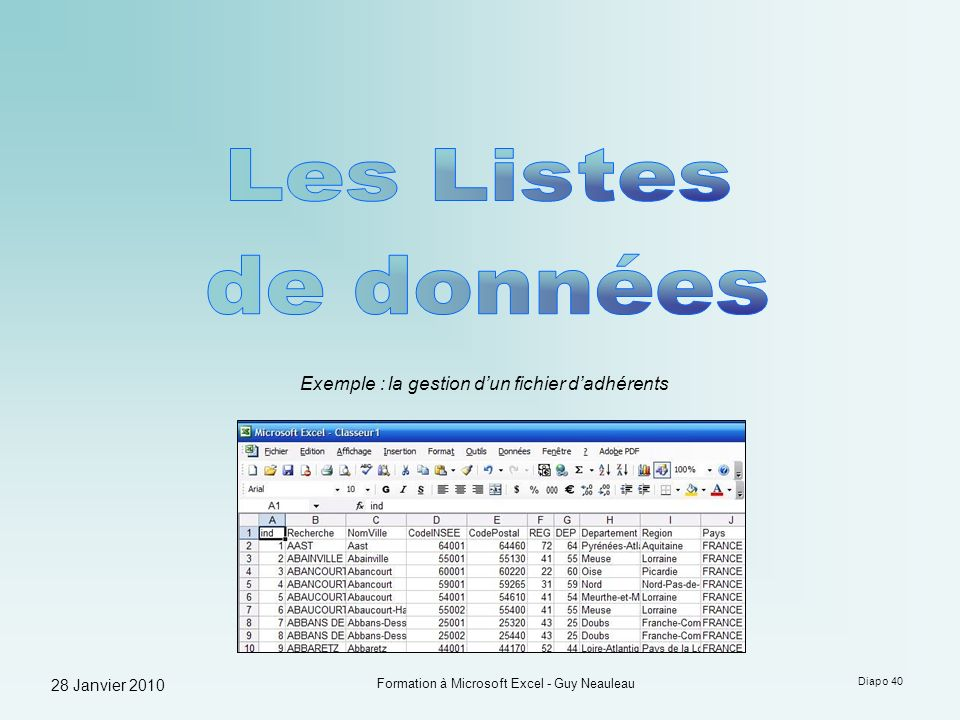 Les Listes de données Exemple : la gestion d'un fichier d'adhérents