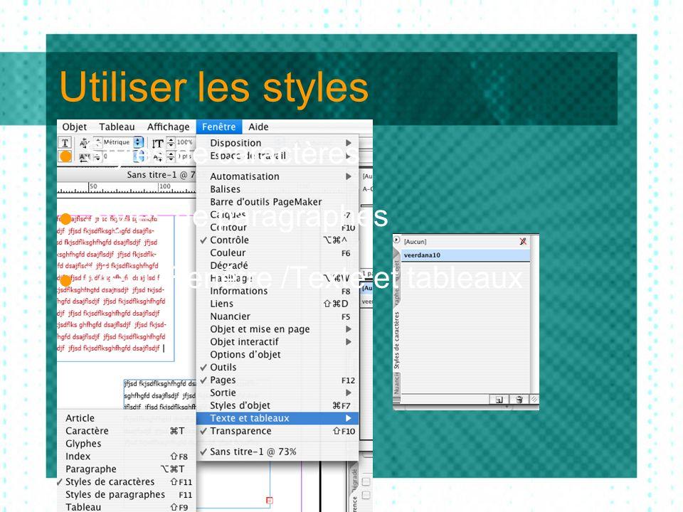 Utiliser les styles Styles de caractères Styles de paragraphes