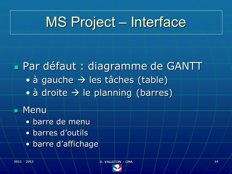 MS Project – Interface Par défaut : diagramme de GANTT
