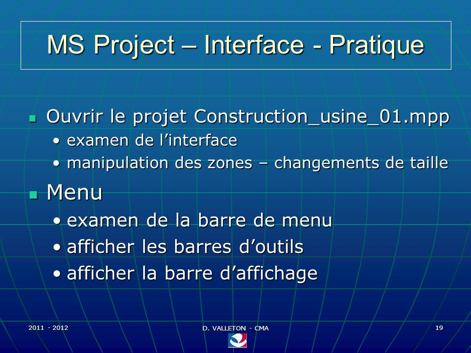 MS Project – Interface - Pratique