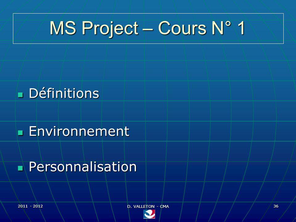 MS Project – Cours N° 1 Définitions Environnement Personnalisation
