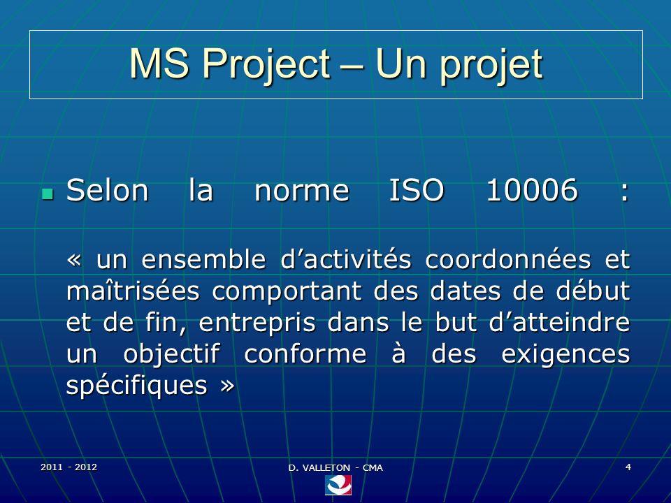 MS Project – Un projet