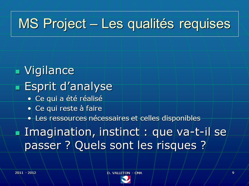 MS Project – Les qualités requises