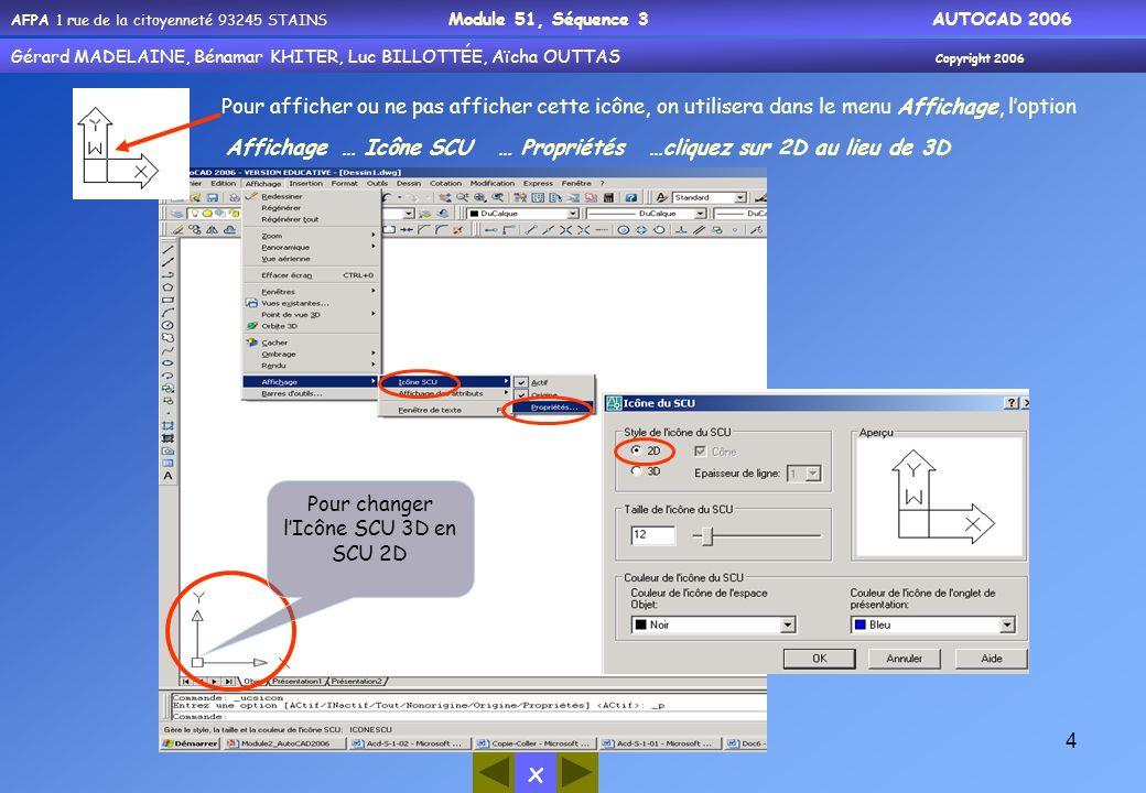 Pour changer l'Icône SCU 3D en SCU 2D