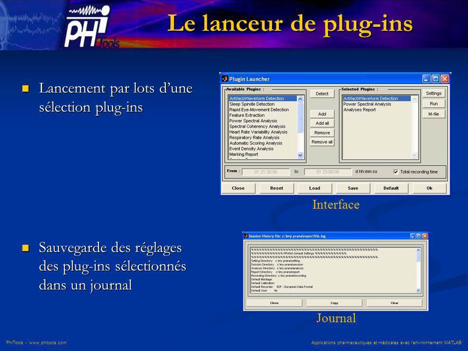 Le lanceur de plug-ins Lancement par lots d'une sélection plug-ins
