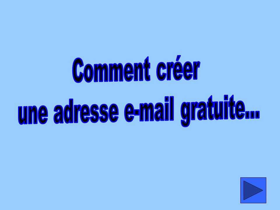 une adresse e-mail gratuite...