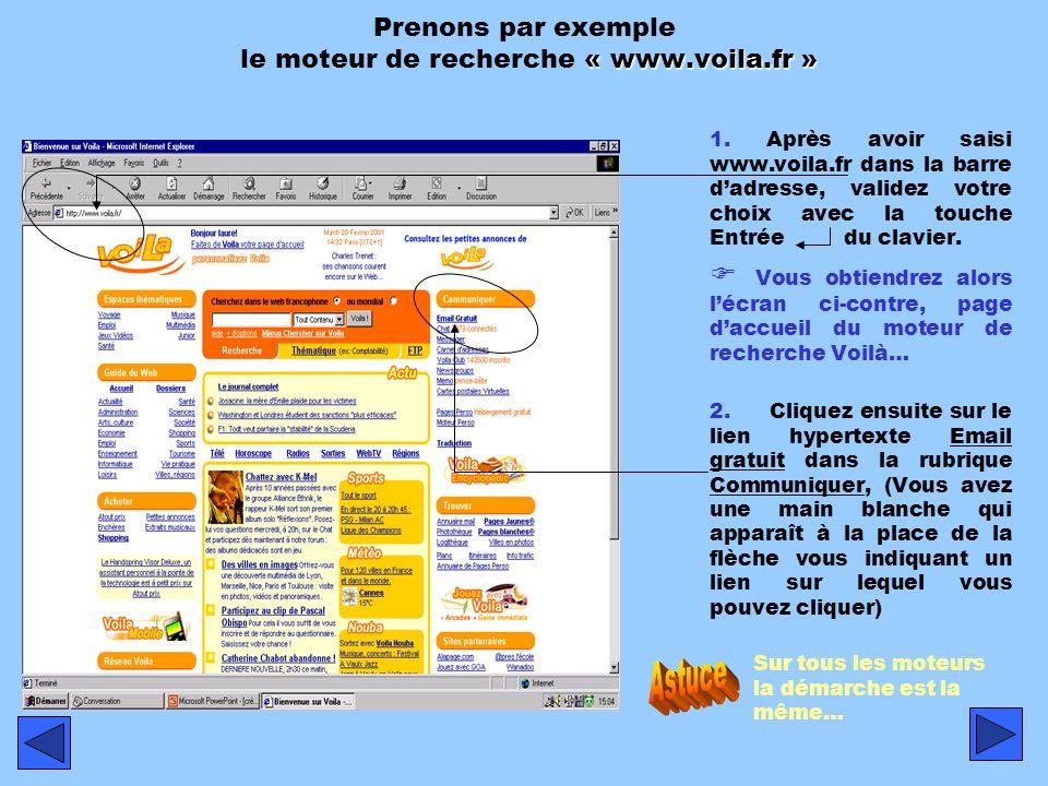 Prenons par exemple le moteur de recherche « www.voila.fr »