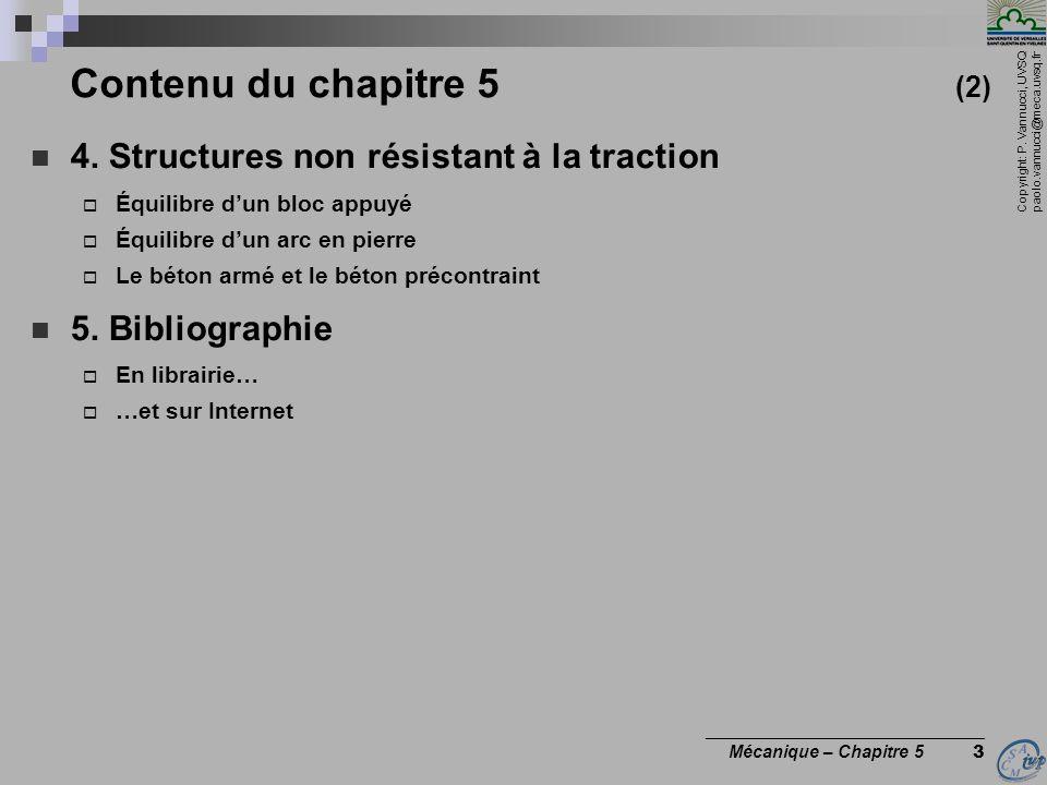 Contenu du chapitre 5 (2) 4. Structures non résistant à la traction