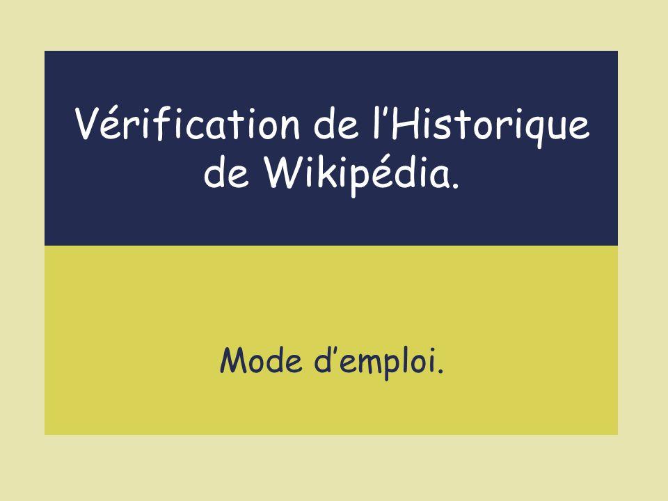 Vérification de l'Historique de Wikipédia.