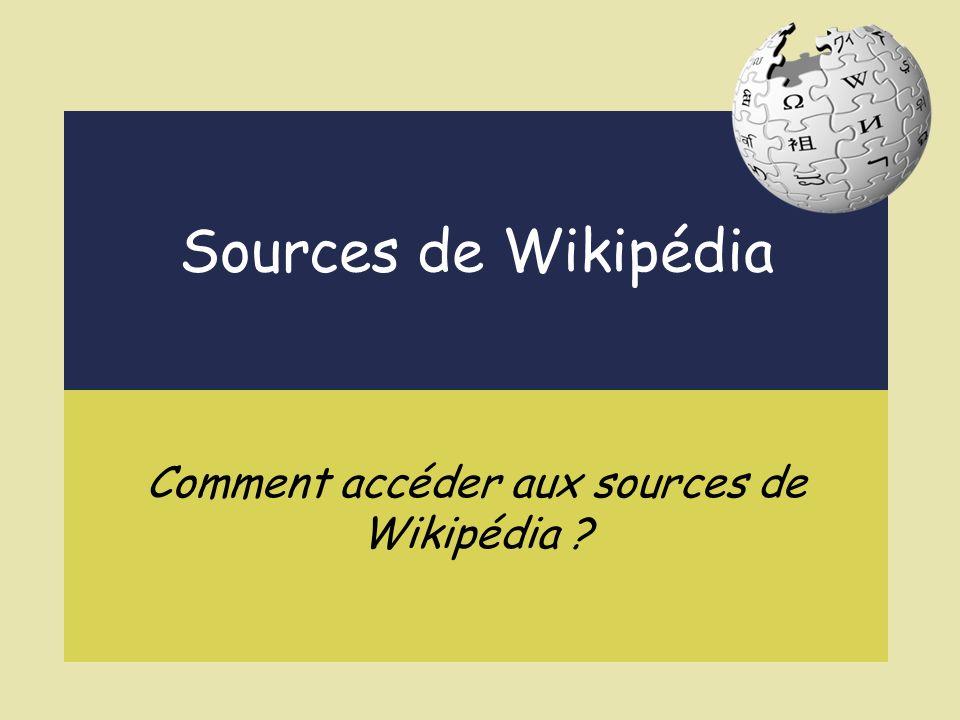 Comment accéder aux sources de Wikipédia