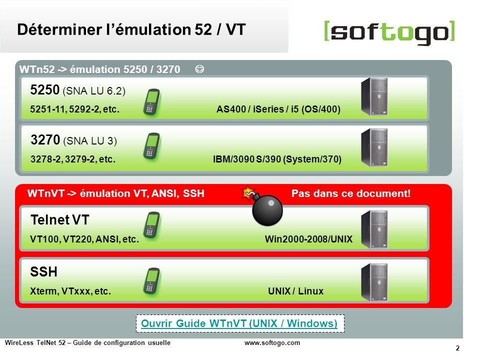 Déterminer l'émulation 52 / VT
