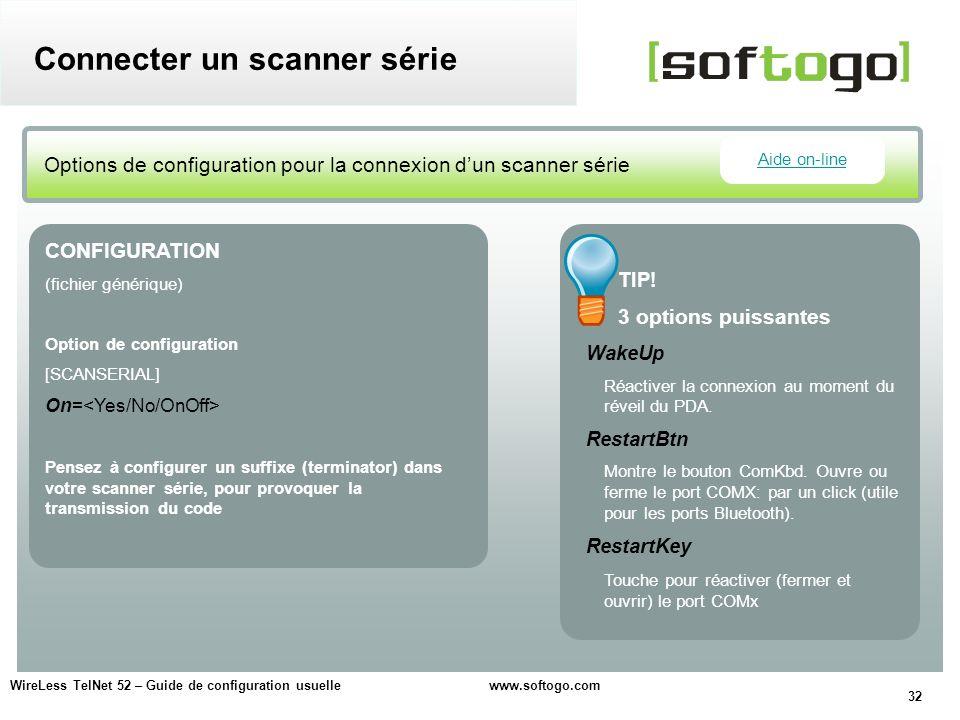 Connecter un scanner série
