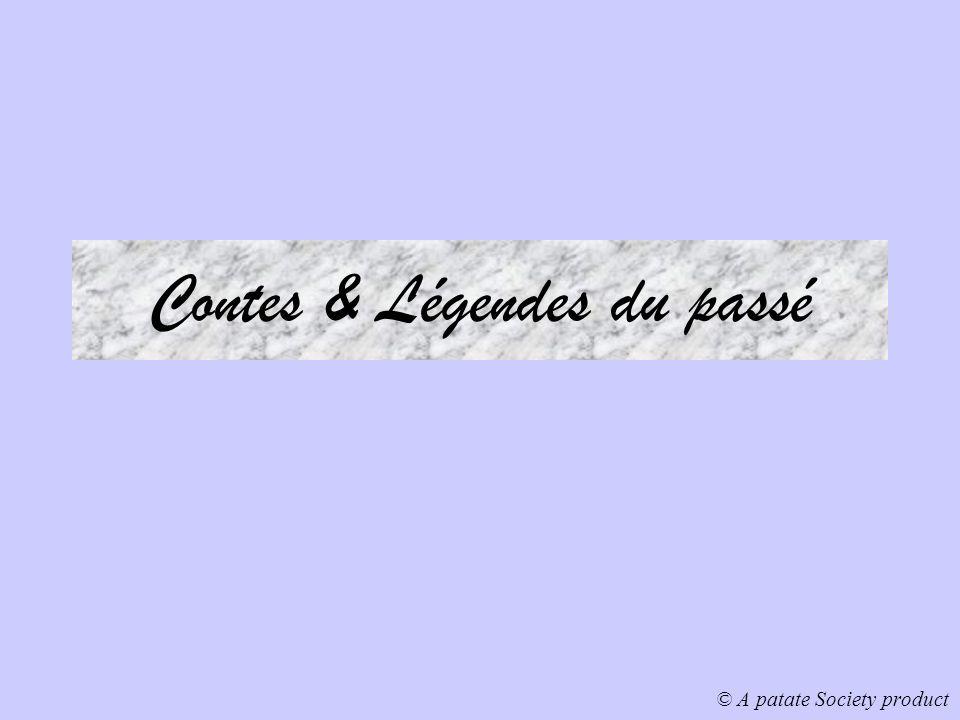 Contes & Légendes du passé