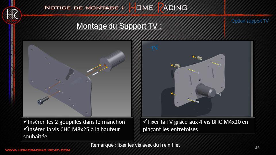 Montage du Support TV : TV Insérer les 2 goupilles dans le manchon